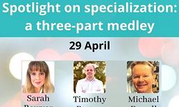 Mediterranean Editors and Translators, Spotlight on specialization: a three-part medley, online